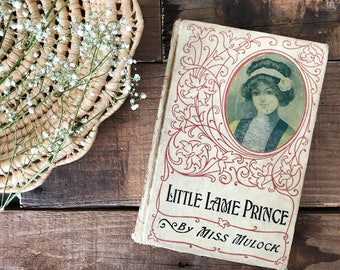 1910s Antique Children's Book - The Little Lame Prince and His Traveling-Clock by Miss Mulock Mullock