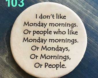 Monday Mornings - Funny Leather Coasters