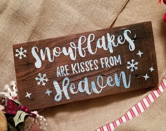 Snowflakes Are Kisses From Heaven, Holiday, Christmas, Distressed Wood Sign, Brown, Sparkle White Blue, Reclaimed Wood