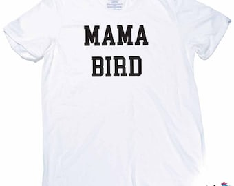 Mama Bird Shirt - Matching Mommy Baby or Child Shirts -Matching Set - Mama Bird - Baby Bird - Little Bird - Trendy Mom Shirts - Mom Child