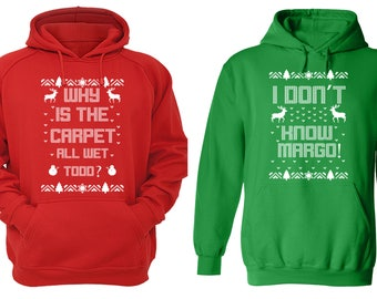 Free Shipping Why is the Carpet All Wet Todd Don't Know Margo Ugly Christmas Sweater Men Women Hoodies Red Green