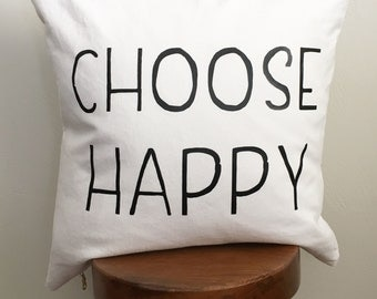 Choose happy pillow cover
