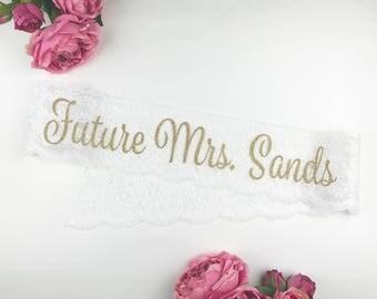 Lace Bachelorette Sash, Future Mrs. Sash, Bride to Be Sash,  Custom Sash,  Personalized Sash, Glitter Sash, Lace Style D