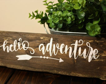 Hello Adventure, Arrow Wooden Sign, Nursery Decor