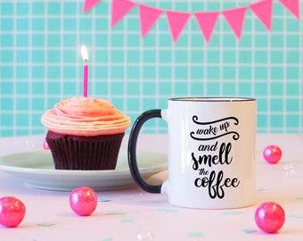 Wake up and Smell the Coffee Black Rim Mug, Coffee Mug, Coffee Addict Mug, Coffee Lover Mug