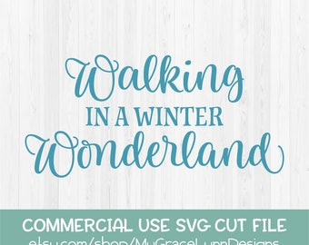 Walking In A Winter Wonderland - SVG Cut File