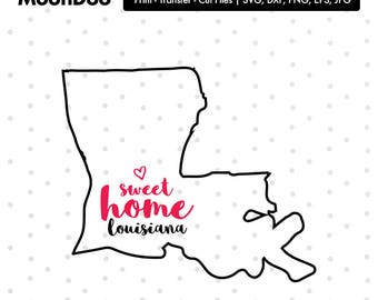Louisiana SVG, Louisiana Home Svg, Home Sweet Home, Louisiana svg File, State Svg, Svg For Silhouette, Svg For Cricut Vector, Svg Cut Vinyl