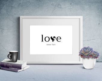 Wall Art Print, Instant Download, Printable Art, Printable Quotes, Home Decor, Love, Motivational, Printable Wall Art, Love Noun