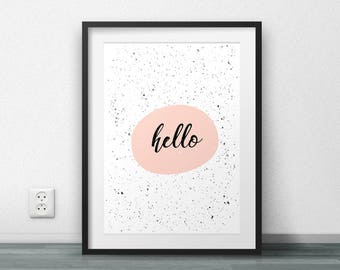 Hello, Printable poster, Wall Poster, Home Decor, Large Size, Resizable, Modern, Nordic, Scandinavian, Typography, Fashion, Girly, Wall Art