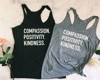 Compassion Positivity Kindness - Women's Tank Top - Tri Blend Racerback Tank Top - Workout Tank Top