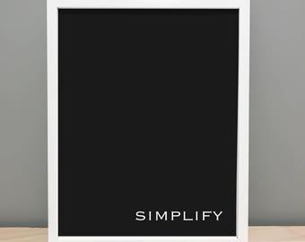 Simplify - Printable Art