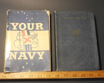 2 1940's US Navy Books- 'Your Navy' & 'Watch Officer's Guide'