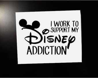 I work to Support My Disney Addiction!!