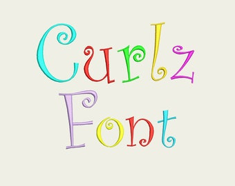 Curlz Font Embroidery Design - 7 sizes multiple formats available - Instant download