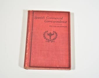 Vintage Spanish Book, Old Book, Spanish Commercial Correspondence, 1916 Business Textbook, First Edition, Antique Spanish Book