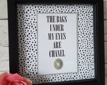 Glamorous box frame with sparkly embellishment.Stylish home decor,birthday gifts for mum,sister or friends. Fashion print, fashion quote