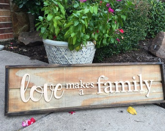 Love makes a family wall sign for home rustic wood