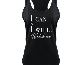 I Can I Will Tank - Workout Tank Top - Fitness Tank Top - Yoga Shirt - Gym Shirt - Workout Shirt - Muscle Tank Top - Fitness Tank Top