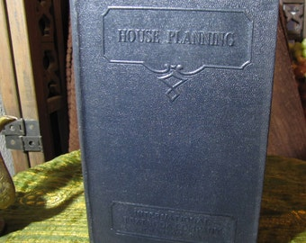 """Vintage """"House Planning Parts I and II"""" by the International Textbook Company of Scranton PA copyright 1933 #N 265"""