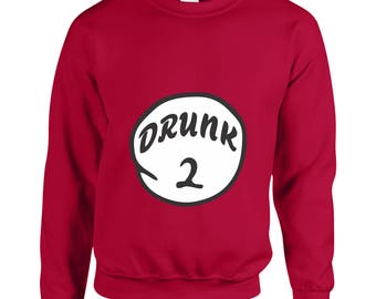 Drunk 2 Funny Clothing  Adult Unisex Sweatshirt Printed Crew Neck Sweater for Women and Men