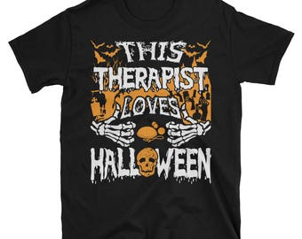 This Therapist Loves Halloween UNISEX T-Shirt Physical Therapist Gift