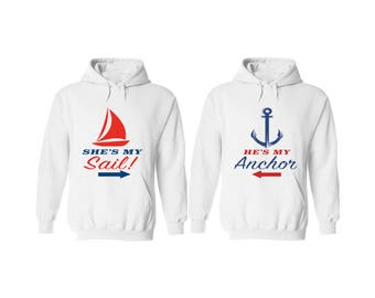 She's My Sail & He's My Anchor Couple Hoodie, Couple Hoodies, Matching Couple Outfits