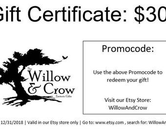 Gift Certificate: 30 Dollars