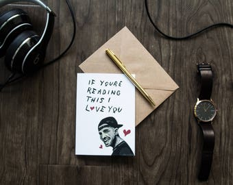 """If You're Reading This I Love You Drake Cards 4"""" x 5.5"""""""