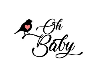 Oh Baby (Maternity, Mother, Mama, Pregnant, Girl, Boy) SVG PNG, cricut, silhouette, cutting file, baby making SVG, baby sag vector file