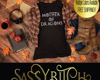 Mother of Dragons T-Shirt, Game of Thrones Gift T Shirt,Daenerys Targaryen Custom Gift for Wife,Gift for Moms,Gift for Her,Gift for Sister