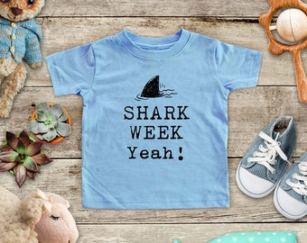 Shark Week Yeah! - cute zoo animal funny Baby bodysuit or Toddler Shirt or Youth Shirt - cute birthday baby shower gift