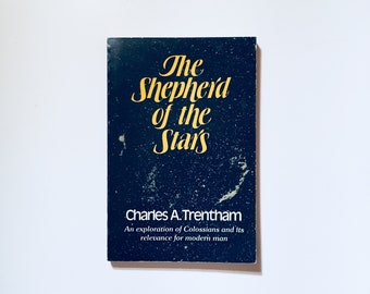 The Sheperd of The Stars / Charles A. Trentham / Vintage Book Paperback 1970's