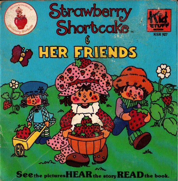 Strawberry Shortcake & Her Friends - 1980 - Vintage Record and Book