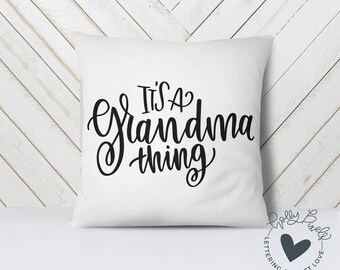Grandma SVG | It's a Grandma Thing | Family SVG | Family Cut File | Family Design | Grandma Cut File | Home Decor SVG | Gift for Grandma