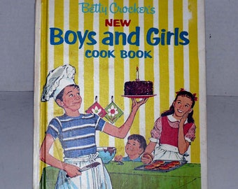 Betty Crocker's NEW Boys and Girls Cook Book - 1973