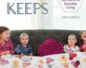 CLEARANCE BOOK! For Keeps: Meaningful Patchwork for Everyday Living by Amy Gibson