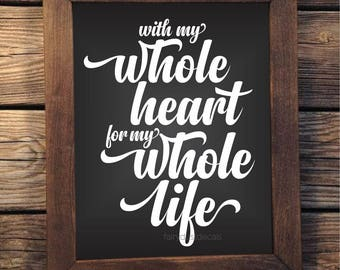 Wedding Decal, Romantic Quote, Chalkboard Sign Sticker, Whole Heart Whole Life, Vinyl Letters, Farmhouse Style, Rustic Boho Wedding Decals