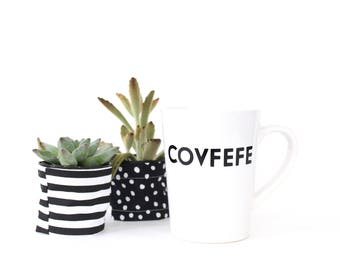 Covfefe Mug - 14oz Ceramic Coffee Mug - Black and White - Funny Coffee Cup