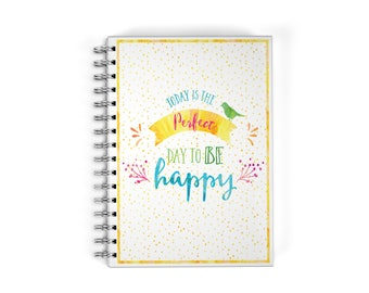 Personalized Planner - Spiral Notebook - Be Happy