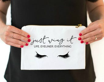 just wing it life eyeliner everything cosmetic bag cute cosmetic pouches makeup bag cosmetic bag bachelorette bridal party gift for her
