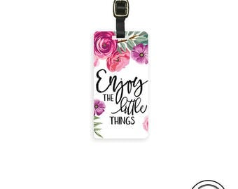 Luggage Tag Enjoy the Little Things Shabby Cottage Chic Floral Metal Luggage Tag With Printed Custom Info On Back, Single Tag