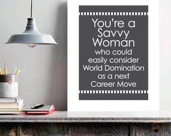 Savvy Woman, girl dorm decor, boss gift, office wall art, The West Wing, feminist art, inspirational, motivational, strong women, girl power