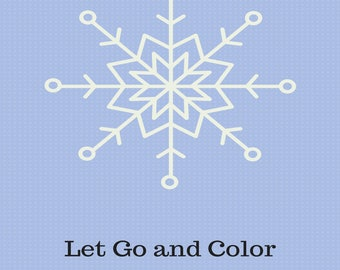 Frozen Snowflakes, Let Go and Color, Snowflake Coloring Book, Adult Coloring Book, Winter Coloring Book