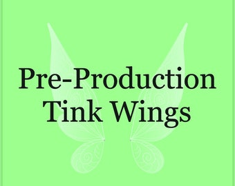 Pre-Production Tink Wings