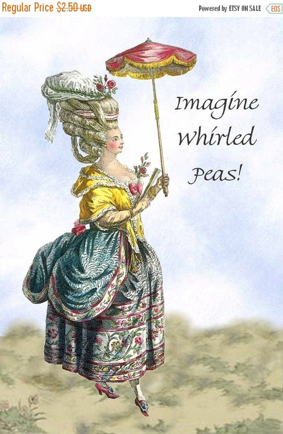 """Imagine Whirled Peas! ~ Marie Antoinette Funny 4"""" x 6"""" Postcards  Free Shipping in USA"""