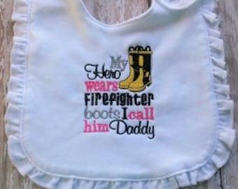 Baby Girl Bib- firefighter bib, firefighter daddy, babygirl bib, daddy's girl