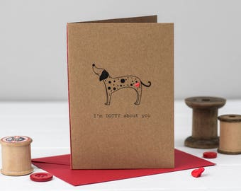Dotty Dalmatian Card - Valentine's Day Card - Anniversary Card - Dalmatian Card - Dog Card - Cute Card - Dog lover