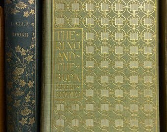 The Ring and the Book. 1897 Robert Browning gilt decorated edition.
