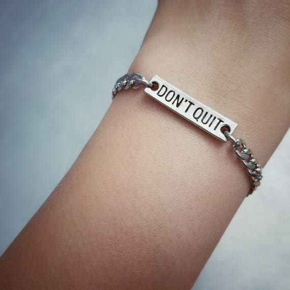 Fitness Jewelry Bracelet - Don't Quit Motivational Bracelet - Nickel Free Fitness Jewelry - Pewter - Stainless Steel - Made in the USA