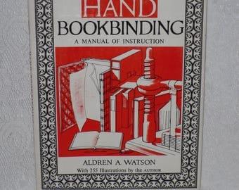 Hand Bookbinding Instruction Manual Book Binding Craft Aldrean Watson Vintage
